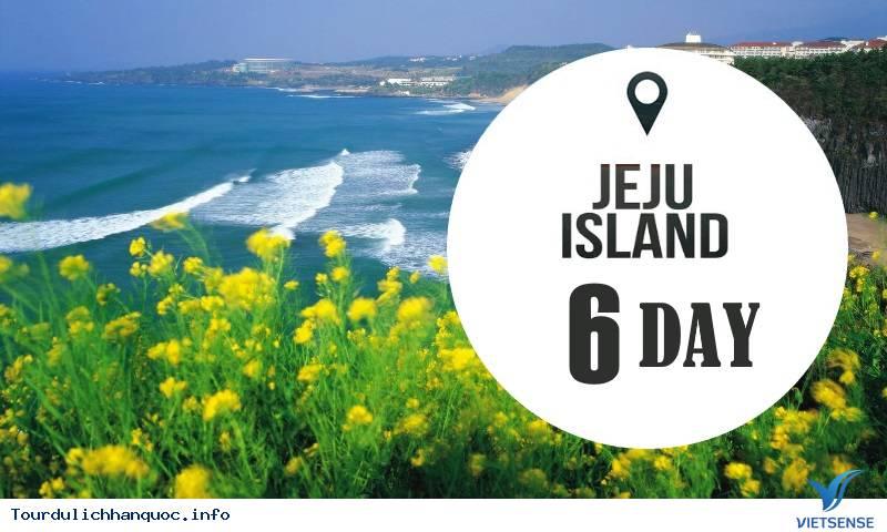 Tour du lịch Hàn Quốc - Khám phá Đảo Jeju