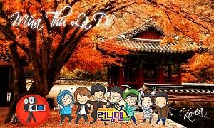 Hàn Quốc Mùa Thu Lá Đỏ Với Hành Trình Thăm Phim Trường Running Man