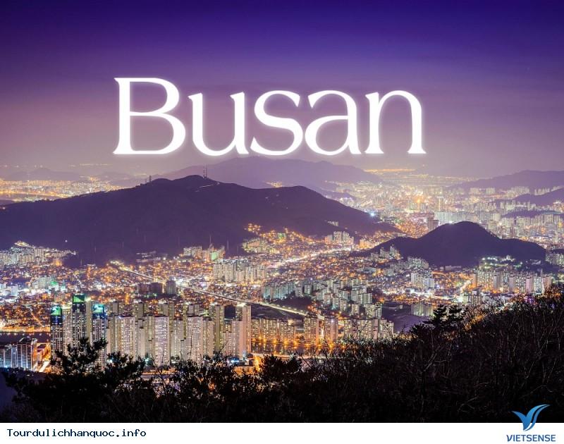 Giới Thiệu Du Lịch Busan Hàn Quốc - Ảnh 1
