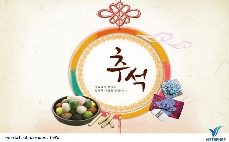 Lễ hội Chuseok – Tết Trung thu Hàn Quốc - Ảnh 1
